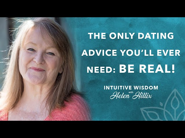 The Only Dating Advice You Need!