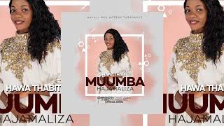 Muumba Hajamaliza - Hawa Thabit official Audio