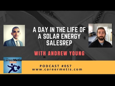 #57 – A Day in the Life of a Solar Energy Account Manager- Andrew Young