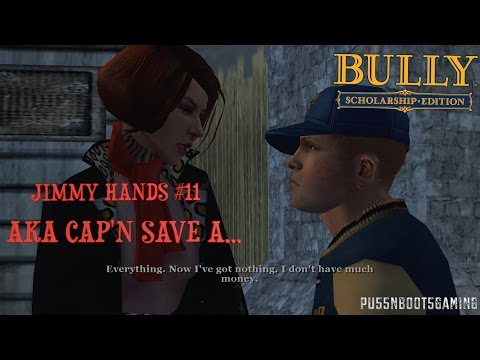 JIMMY DON'T SAVE HER!! SHE DON'T WANNA BE SAVED!! (BULLY SE GAMEPLAY W/COMMENTARY) #11