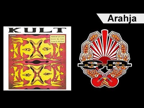 KULT - Arahja [OFFICIAL AUDIO]