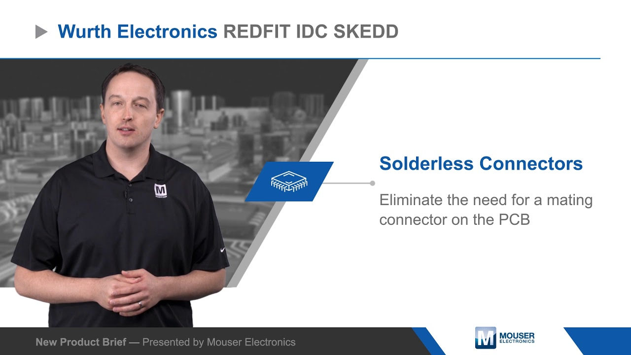 Wurth Electronics REDFIT IDC SKEDD Connectors – New Product Brief | Mouser  Electronics