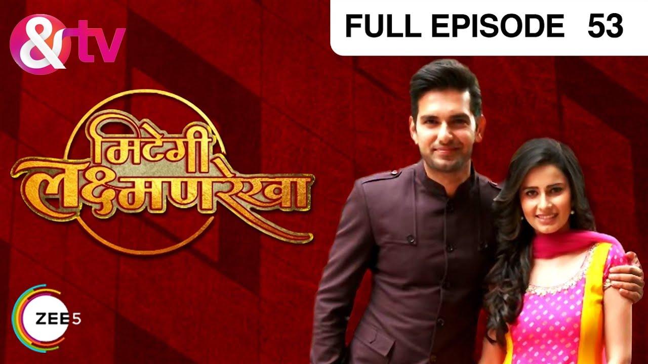 Download Mitegi Lakshmanrekha   Hindi TV Serial   Full Epi - 53   Shivani Tomar, Rahul Sharma   &TV