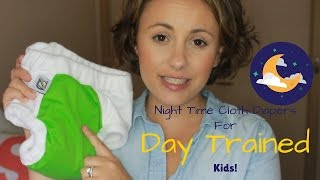 Cloth Diaper Options For Night Time     |Children That Are Not Night Trained|