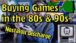 Buying Video Games in the 80s & 90s - Nostalgic Discharge | Nostalgia Nerd
