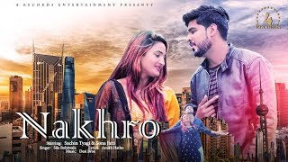 Nakhro - New Haryanvi Song 2019 - Sila Bohtwala - Sachin Tyagi & Sona Jatti   4 Records