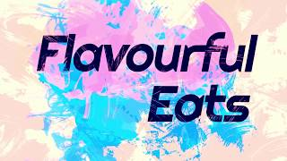 Flavourful Eats Episode 59 - Cookies - April 2018