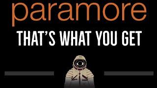 Paramore • That's What You Get (CC) 🎤 [Karaoke] [Instrumental Lyrics]