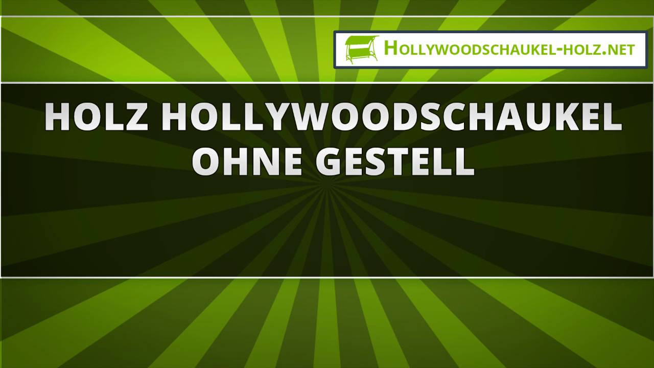 Hollywoodschaukel mit bettfunktion holz  46 Holz Hollywoodschaukel ohne Gestell - YouTube