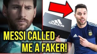 MESSI AND ADIDAS CALLED ME A FAKER! THIS IS MY RESPONSE