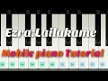 Download Lailakame(Ezra) Mobile Piano Tutorial MP3 song and Music Video