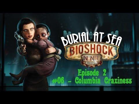 BioShock Infinite: Burial at Sea Ep. 2 - #06 Columbia Craziness |