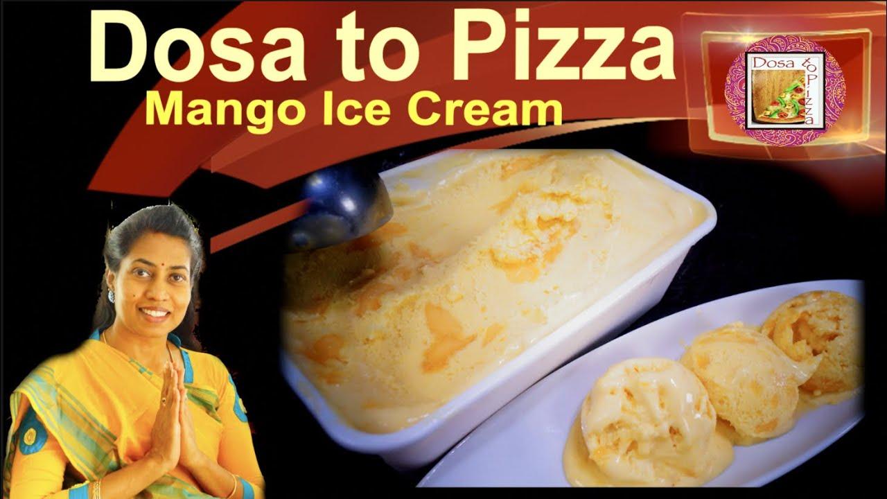 Mango Ice Cream/மாம்பழம் ஐஸ் கிரீம் - No Eggs - Easy Homemade Ice Cream - Healthy & Tasty in Tamil