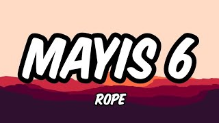Rope - Mayis 6  s  Resimi