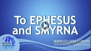 Ed Lapiz - To EPHESUS and SMYRNA