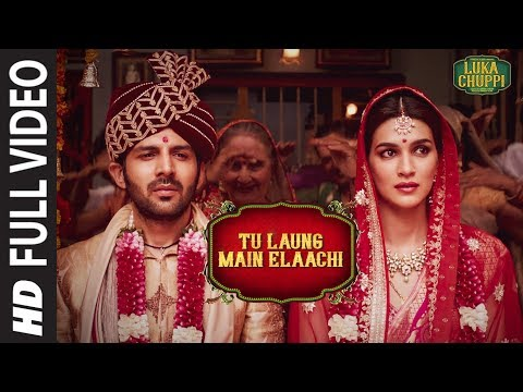 Luka Chuppi: Tu Laung Main Elaachi Full Video | Kartik Aaryan, Kriti Sanon | Tulsi Kumar | Tanishk B