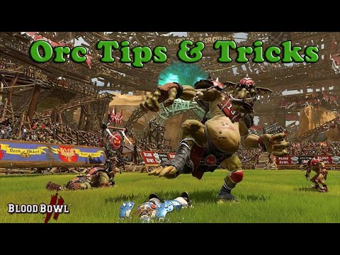 Orc Coaching : Starting Lineup, Tips & Tricks [Blood Bowl 2]