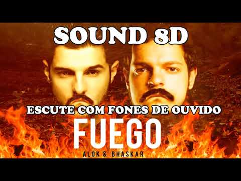 Alok & Bhaskar - FUEGO  8D USE FONES DE OUVIDO