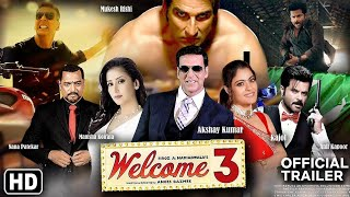 welcome movie 3 Official trailer 2020 Kajol, Akshay Kumar , Nana Patekar, Anil , Manisha , Mukesh..