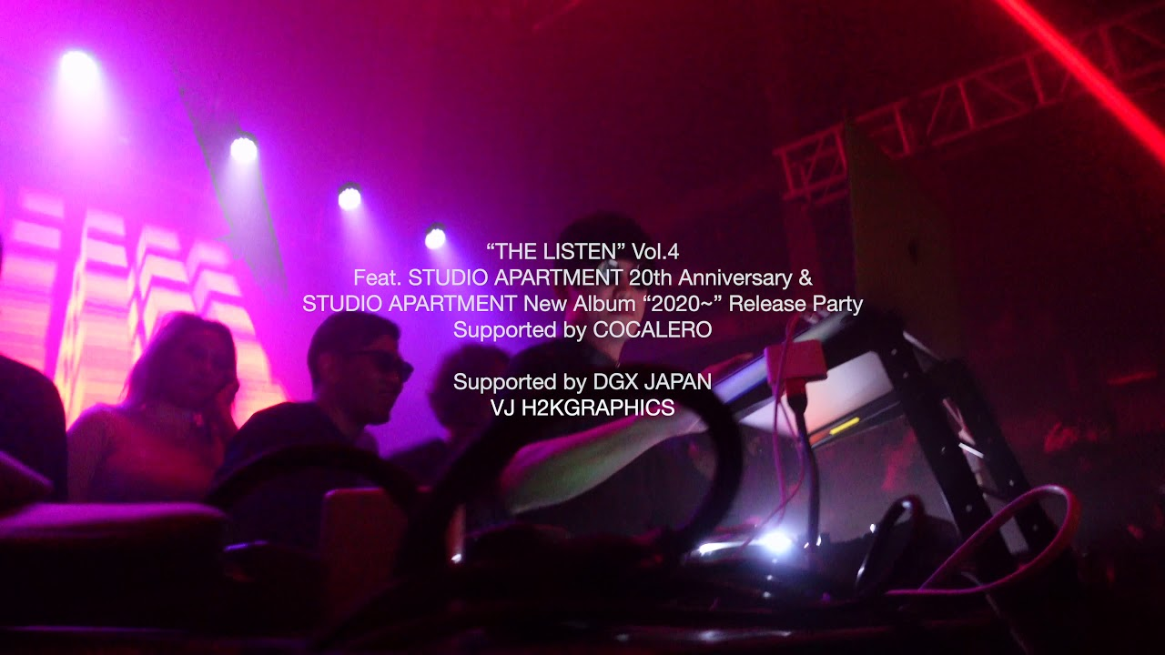 """THE LISTEN"" Vol 4Feat  STUDIO APARTMENT 20th Anniversary & STUDIO APARTMENT New Album ""2020~"""