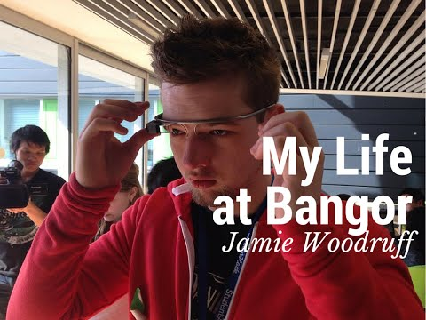 My Life at Bangor University - Jamie Woodruff - Computer Science and Ethical Hacking