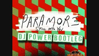 Download Paramore - Still Into You (Dj Power Bootleg - UK Makina) MP3 song and Music Video