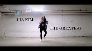 Lia Kim Choreography | Sia - The Greatest (Dance Cover)