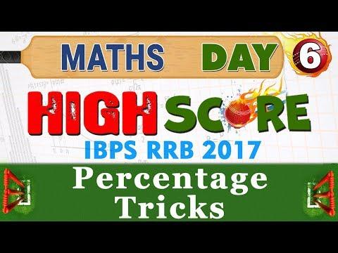 High Score | Percentage Tricks | Day 6 | Maths | Latest Tricks | IBPS RRB 2017