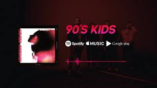 90'S KIDS - Heartbeat (Official Audio)