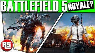 BATTLE ROYALE Battlefield 2018: Battlefield 2018 Getting a fortnite Battle Royale Mode? Bf 5