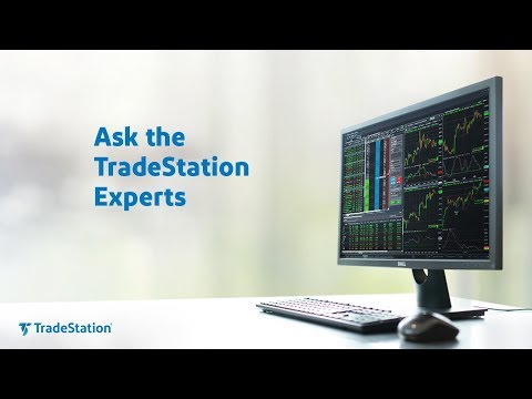 Ask the TradeStation Experts