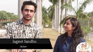 Interview with Jagjeet Sandhu, Actor