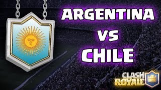 ARGENTINA VS CHILE !!! - AMISTOSO INTERNACIONAL - DrekzeNN - Clash Royale