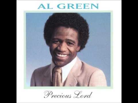 In The Garden - Al Green (Precious Lord)