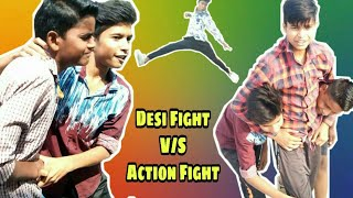 Desi Fight V/S Action Fight new Comedy Video By C2L (Hritik,Tarun,Harsh,Vinay)