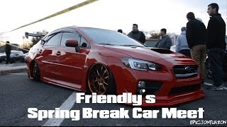 Friendly's Spring Break Car Meet 2016 // EpicJonTuazon