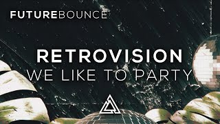 RetroVision - We Like To Party