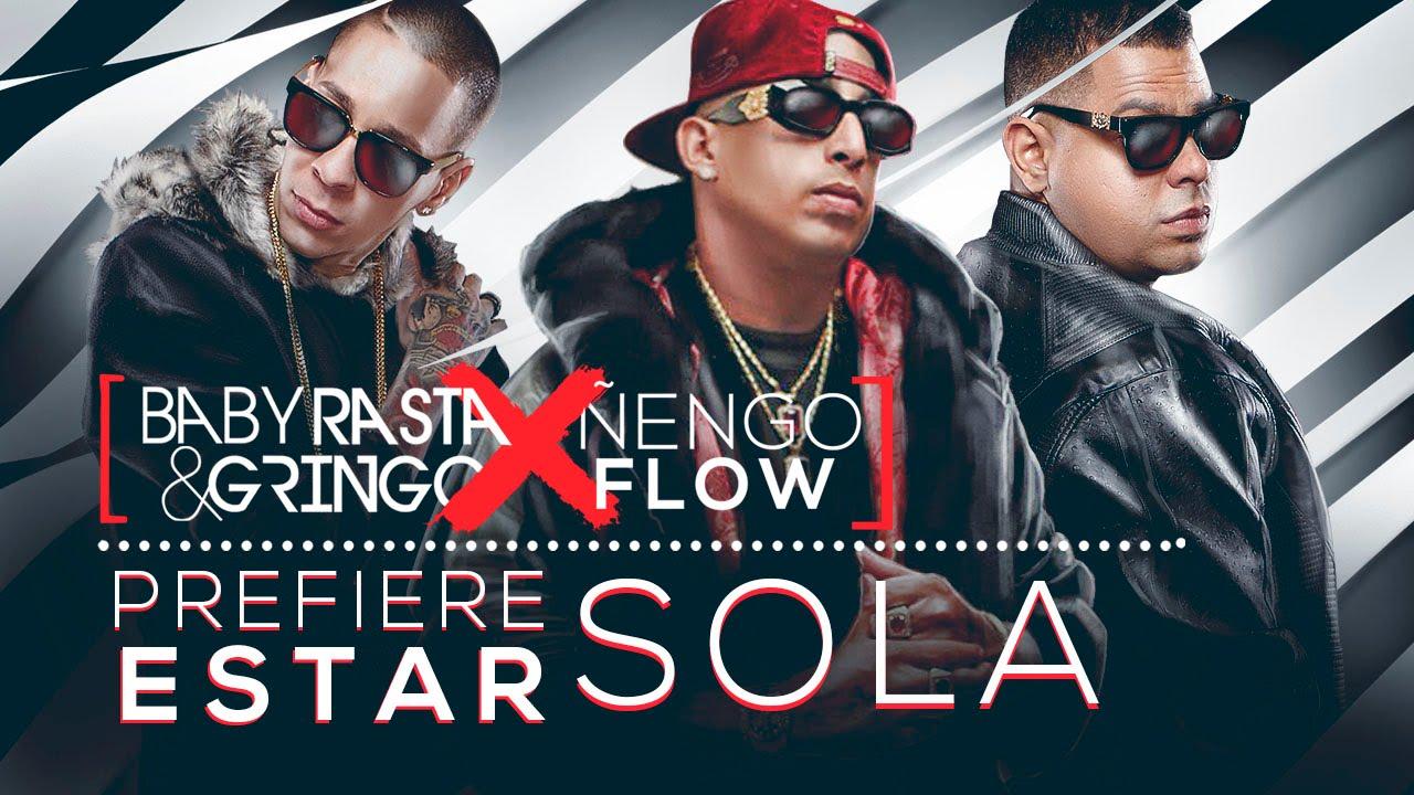 Baby Rasta Y Gringo Feat Nengo Flow Prefiere Estar Sola Cover Audio Youtube