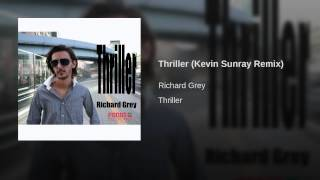 Thriller (Kevin Sunray Remix)