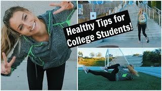 Healthy Tips for College Students! // FITNESS FRIDAY