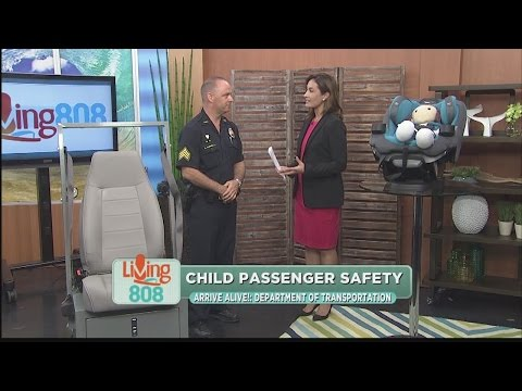 The Hawaii State Department of Transportation: Child Passenger Safety Week