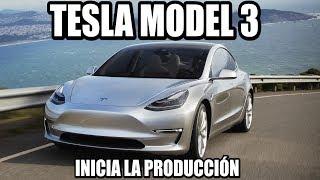 TESLA comienza la producción del MODEL 3: primeras entregas 28 de julio!