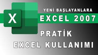 Excel 2007 dersleri, Pratik Excel kullanımı