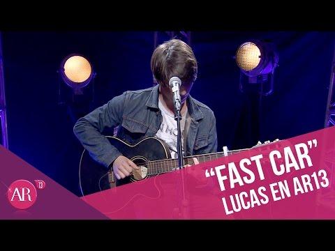 Lucas Piraino - Fast car (Tracy Chapman)   AR13