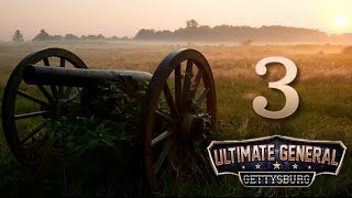 Ultimate General Gettysburg Alpha #3 - Let