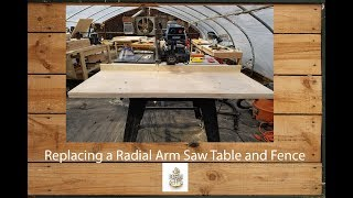 Replacing a Dewalt 7790 Radial Arm Saw Fence and Table