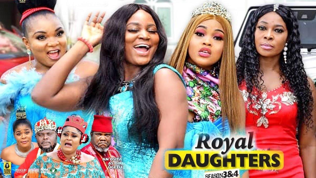 Download ROYAL DAUGHTERS SEASON 3(NEW HITMOVIE) -UGEZU J UGEZU THINK|CHIZZY ALICHI|2020 LATEST NIGERIAN MOVIE