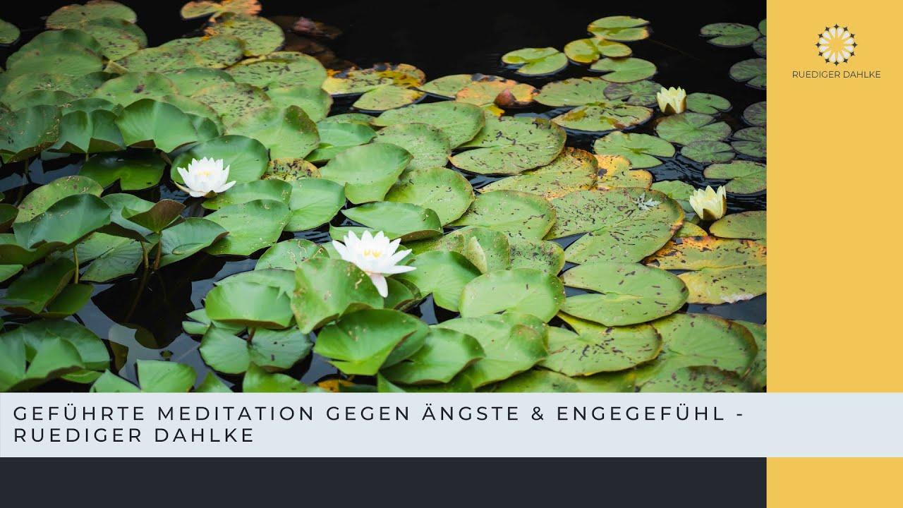 Geführte Meditation gegen Ängste & Engegefühl