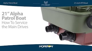 Load Video 2:  How to Service the Drives on the Pro Boat Alpha Patrol Boat