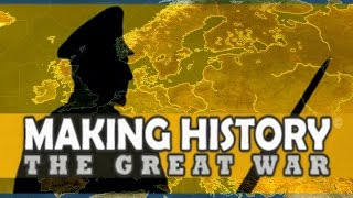 Making History The Great War Gameplay PC HD 1080p
